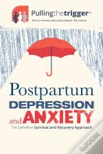 Pullingthetrigger® Postpartum Depression And Anxiety