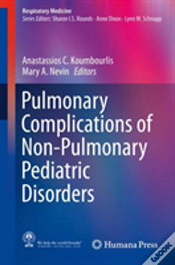 Wook.pt - Pulmonary Complications Of Non-Pulmonary Pediatric Disorders