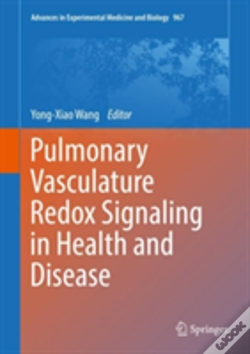 Wook.pt - Pulmonary Vasculature Redox Signaling In Health And Disease