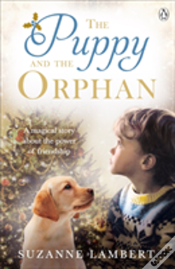 Wook.pt - Puppy And The Orphan The