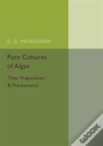 Pure Cultures Of Algae