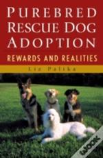 Purebred Rescue Dog Adoption