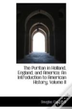 Puritan In Holland, England, And America