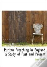 Puritan Preaching In England  A Study Of
