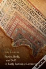 Purity, Body, And Self In Early Rabbinic Literature