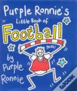 Purple Ronnie'S Little Book Of Football