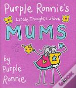Purple Ronnie'S Little Thoughts About Mums