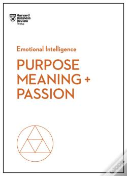Wook.pt - Purpose, Meaning, And Passion (Hbr Emotional Intelligence Series)