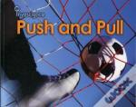Pushes And Pull