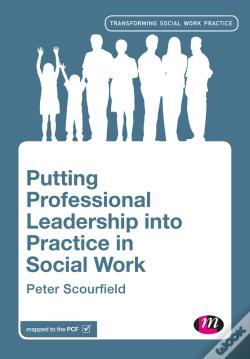 Wook.pt - Putting Professional Leadership Into Practice In Social Work