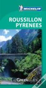 Pyrenees Roussillon Green Guide