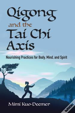 Wook.pt - Qigong And The Tai Chi Axis