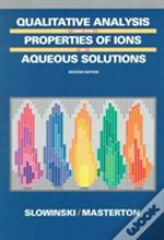 Qualitative Analysis And The Properties Of The Ions In Aqueous Solutions