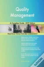 Quality Management A Complete Guide - 2019 Edition