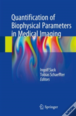Wook.pt - Quantification Of Biophysical Parameters In Medical Imaging
