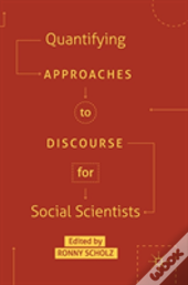 Quantifying Approaches To Discourse For Social Scientists