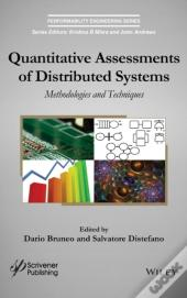 Quantitative Assessments Of Distributed Systems