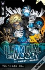 Quantum And Woody By Priest & Bright Vol. 3: And So... Tp