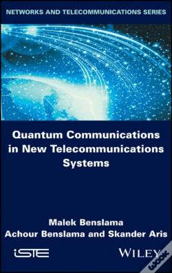 Wook.pt - Quantum Communications In New Telecommunications Systems