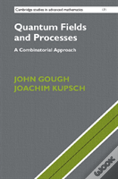Quantum Fields And Processes