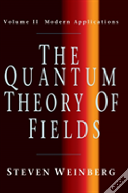 Wook.pt - Quantum Theory Of Fieldsmodern Applications