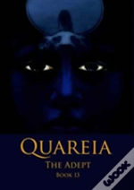 Quareia The Adept Book Thirteen