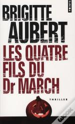 Quatre Fils Du Dr March (Les)