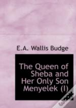 QUEEN OF SHEBA AND HER ONLY SON MENYELEK (I) (LARGE PRINT EDITION)