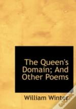 Queen'S Domain; And Other Poems