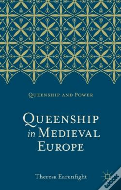 Wook.pt - Queenship In Medieval Europe