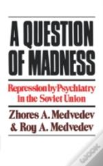 Question Of Madness