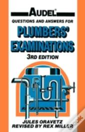 Questions And Answers For Plumbers' Examinations