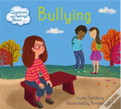 Wook.pt - Questions And Feelings About: Bullying