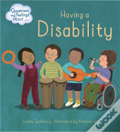 Questions And Feelings About: Having A Disability