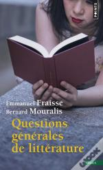 Questions Generales De Litterature