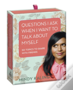 Questions I Ask When I Want To Talk About Myself