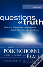 Questions Of Truth