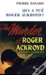 Qui A Tué Roger Ackroyd ? The Murder Of Roger Ackroyd