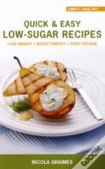 Quick & Easy Low Sugar Recipes