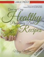 Quick And Easy Healthy Pregnancy Diet Re