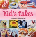Quick And Easy Kids' Cakes