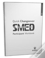 Quick Changeover: Participant Workbook