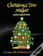 Quick Crafts For Kids (Christmas Tree Maker)