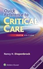 Quick Reference Critical Care 5e