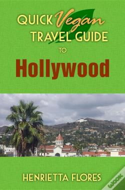 Wook.pt - Quick Vegan Travel Guide To Hollywood