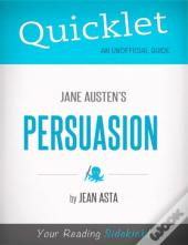 Quicklet On Jane Austen'S Persuasion (Cliffsnotes-Like Book Summary)