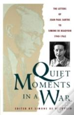 Quiet Moments In A War