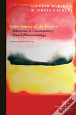 Quiet Powers Of The Possible