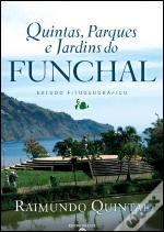 Quintas, Parques e Jardins do Funchal