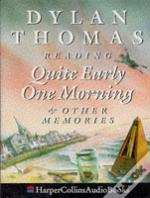 Quite Early One Morning And Other Memoriescomplete & Unabridged